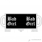 Preview: Tasse Bad Girl