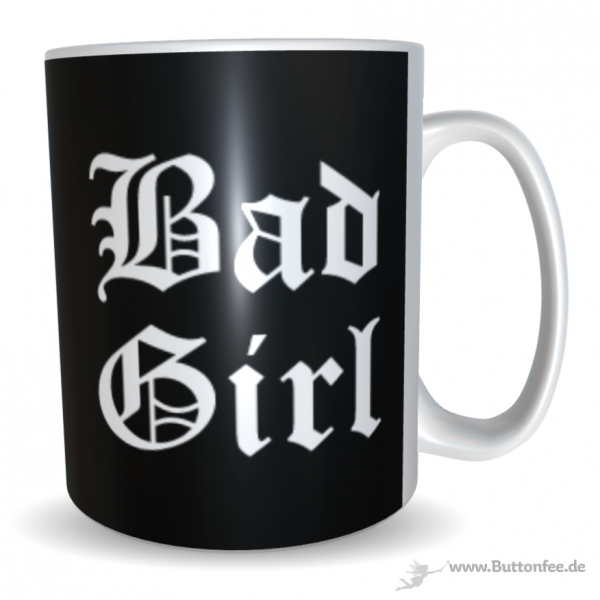 Tasse Bad Girl